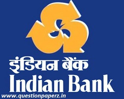 Indian Bank SO Previous Year Question Papers PDF
